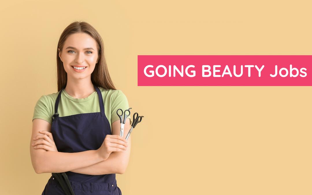 GOING BEAUTY Jobs: ¿Buscas trabajo en el sector belleza?